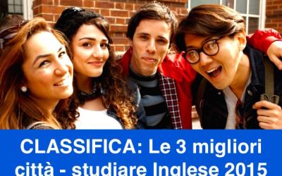 Top 3: le migliori destinazioni per studiare Inglese all'estero 2015
